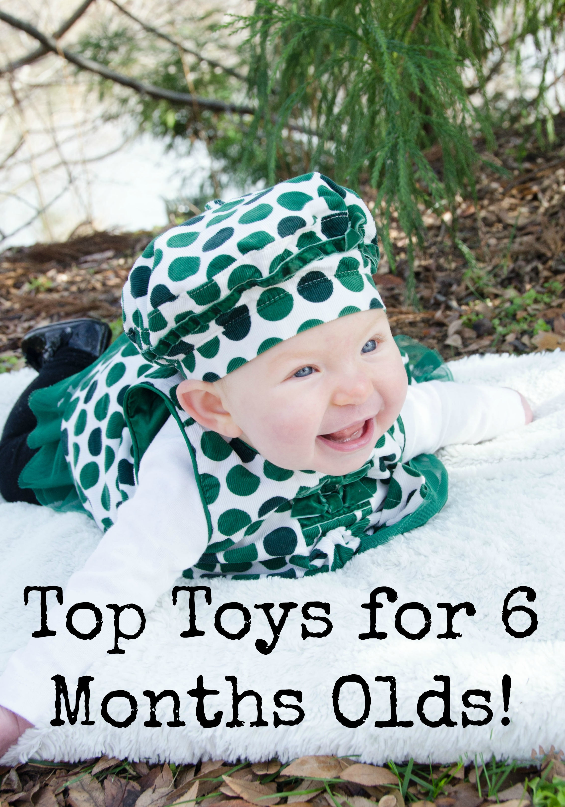 Toys For 6 : Top toys for month olds grassfed mama