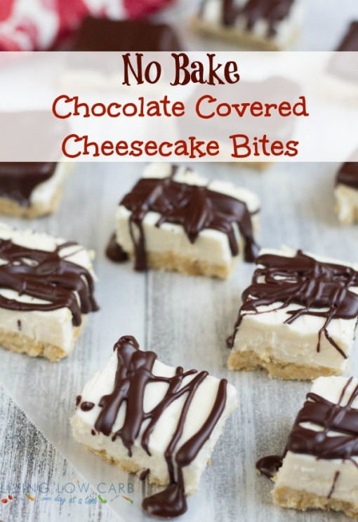 Chocolate Covered Cheesecake Bites – Living Low Carb One Day at a ...