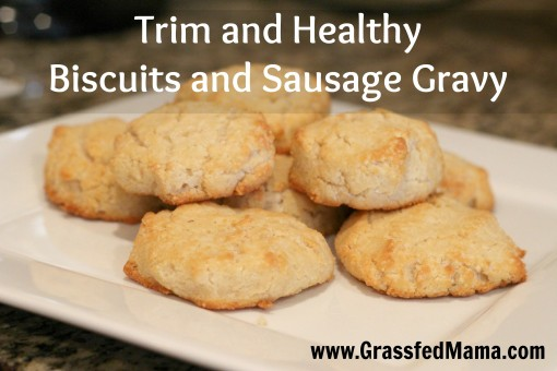 Trim and Healthy Biscuits Sausage Gravy