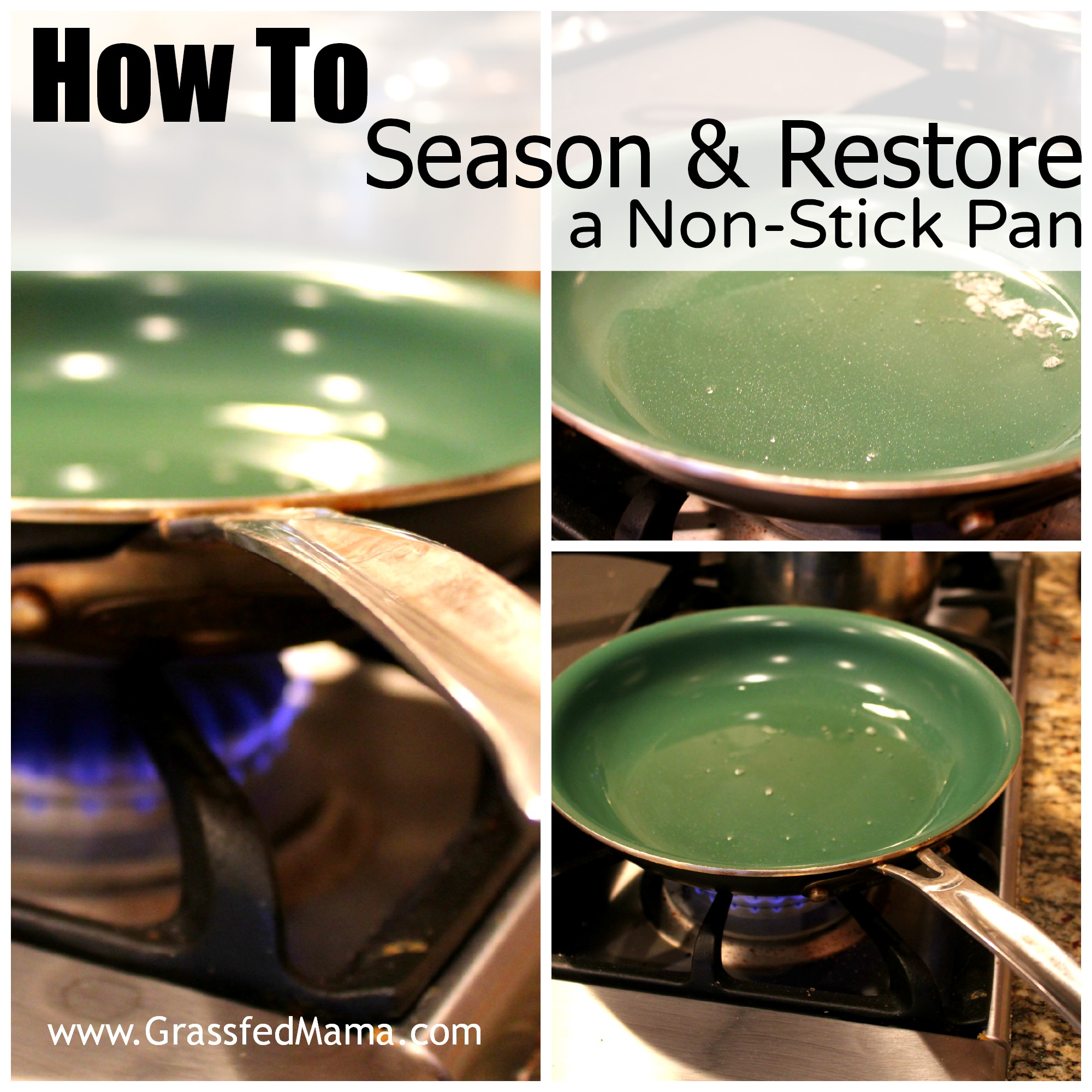 How To Restore A Non Stick Pan Grassfed Mama