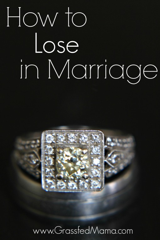 how to lose in marriage