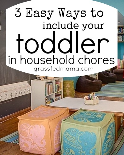 easy ways to include your toddler in household chores
