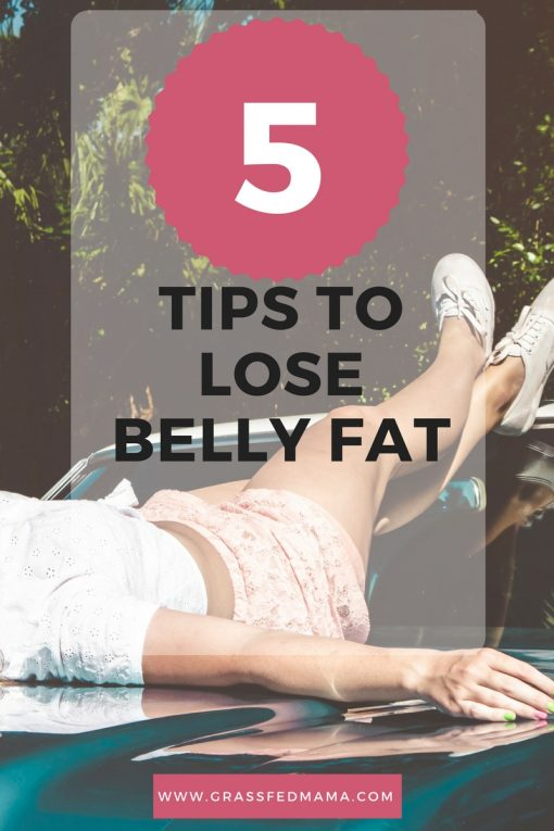 5 Tips to Lose Belly Fat
