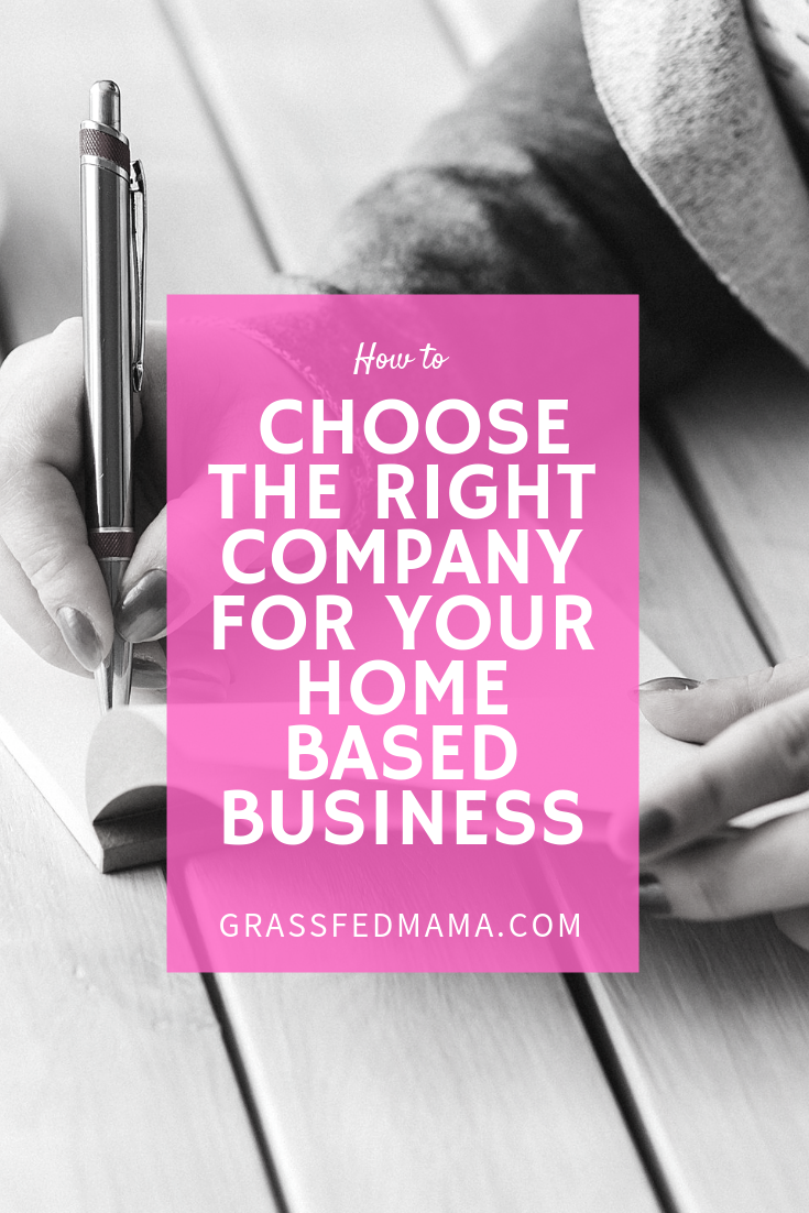 How to Choose the Right Company for Your Home Based Business