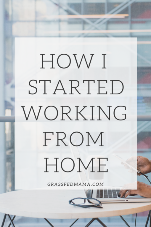 HOW I STARTED WORKING FROM HOME