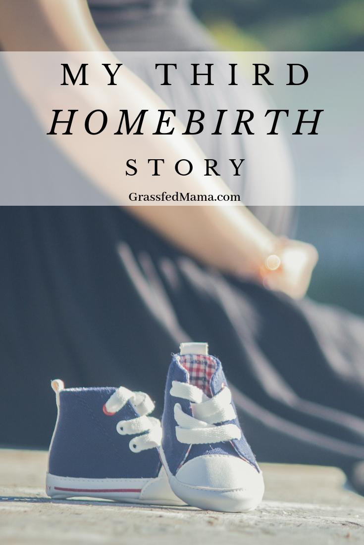 My Third Home Birth Story