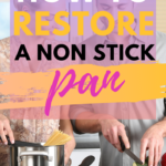 How to Restore a Nonstick pan